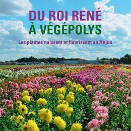 Les plantes naissent et fleurissent en Anjou- Un livre et des conférences